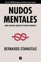 nudos mentales-bernardo stamateas-9788466658140