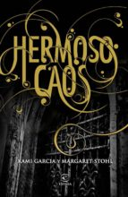 hermoso caos (ebook)-kami garcia-margaret stohl-9788467006940