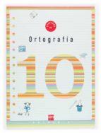 cuaderno de ortografia 10 (4º educacion primaria)-9788467500240