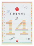 cuaderno de ortografia 14 (5º educacion primaria)-9788467505740
