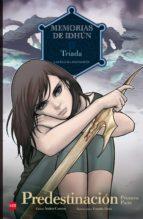 memorias de idhun: triada. predestinacion [1ª parte] (comic)-laura gallego garcia-9788467556940