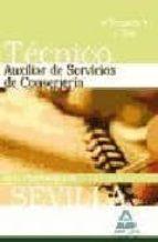 tecnicos auxiliares de servicios de conserjeria de la universidad de sevilla. temario y test-9788467625240