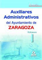 auxiliares administrativos del ayuntamiento de zaragoza. temario vol. i 9788467635140