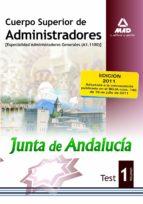 cuerpo superior de administradores. especialidad administradores generales (a1.1100) de la junta de andalucia: test (vol. i)-9788467668940