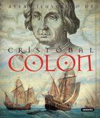 cristobal colon: atlas ilustrado 9788467708240