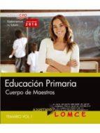 cuerpo de maestros. educación  primaria. temario. vol. i 9788468167640