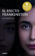el efecto frankenstein (premio edebe de literatura juvenil)-elia barcelo-9788468342740