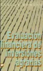 evaluacion financiera de inversiones agrarias (incluye 1 diskette )-carlos romero-9788471147240