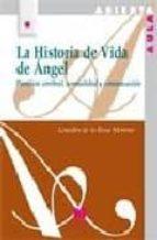 la historia de vida de angel: paralisis cerebral, normalidad y co municacion-lourdes de la rosa-9788471337740