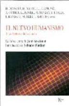 el nuevo humanismo: y las fronteras de la ciencia john brockman 9788472456440
