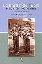 la batalla de l ebre: historia, paisatge, patrimoni 9788473065740
