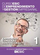 emprender con ideas innovadoras 9788473569040