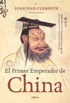el primer emperador de china jonathan clements 9788474237740