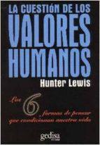 la cuestion de los valores lewis hunter 9788474325140