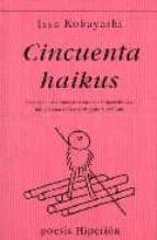 cincuenta haikus (3 ed.) issa kobayashi 9788475175140
