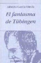 el fantasma de tübingen alberto garcia ulecia 9788475176840