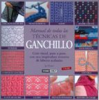 manual de todas las tecnicas de ganchillo (3ª ed.)-jan eaton-9788475564340