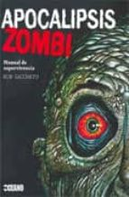 apocalipsis zombi: manual de supervivencia-rob saccheto-9788475567440