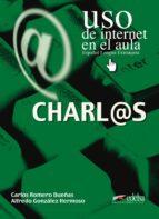 charlas: uso de internet en el aula carlos romero dueñas alfredo gonzalez hermoso 9788477114840