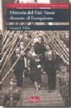 historia del pais vasco durante el franquismo-imanol villa-9788477372240