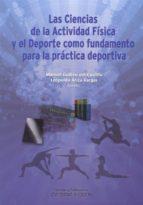 las ciencias de la actividad fisica y el deporte como fundamento para la practica deportiva-manuel guillen del castillo-9788478019540