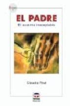 el padre: el ausente inaceptable-claudio rise-9788479025540