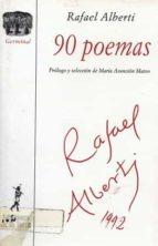 noventa poemas rafael alberti 9788479600440