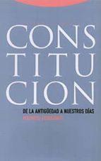 constitucion: de la antigüedad a nuestros dias maurizio fioravanti 9788481644340