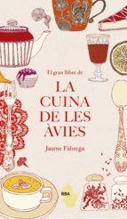 el gran llibre de la cuina de les avies-jaume fabrega-9788482647340