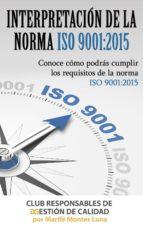 interpretación de la norma iso 9001:2015 (ebook)-marife montes luna-9788483264140