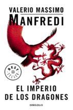 el imperio de los dragones-valerio massimo manfredi-9788483462140