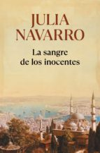la sangre de los inocentes-julia navarro-9788483465240