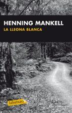la lleona blanca-henning mankell-9788483836040