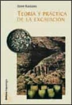 teoria y practica de la excavacion-steve roskams-9788484324140
