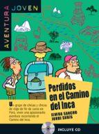 perdidos en el camino del inca. niveau 1 (+ cd)-jordi suris-elvira sancho-9788484435440