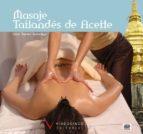 curso de masaje tailandes de aceite (incluye dvd) cesar tejedor 9788487190940