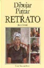 dibujar y pintar el retrato (2ª ed) john devane 9788487756740