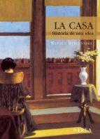 la casa: historia de una idea (9ª ed.)-witold rybczynski-9788489569140
