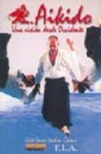 aikido: una vision desde occidente jose luis isidro casas 9788489836440