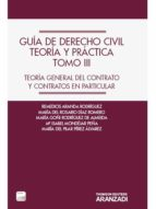 guía de derecho civil, teoría y práctica tomo iii-remedios aranda rodriguez-9788490148440
