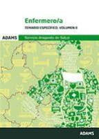 ENFERMERO/A SERVICIO ARAGONES DE SALUD: TEMARIO ESPECIFICO. VOLUM EN II