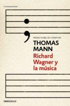 richard wagner y la musica-thomas mann-9788490324240