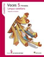 lengua castellana 5 cs -voces- cuaderno 2 caminos saber-9788490474440