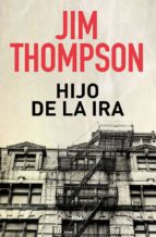 hijo de la ira-jim thompson-9788490569740