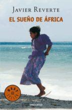 el sueño de áfrica (trilogía de áfrica 1) (ebook)-javier reverte-9788490629840