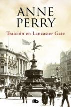 traición en lancaster gate (inspector thomas pitt 31) anne perry 9788490707340