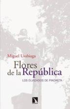 flores de la república miguel usabiaga 9788490970140