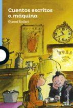 cuentos escritos a máquina gianni rodari 9788491221340