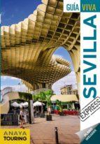 sevilla 2018 (2ª ed.) (guia viva express) maria prior venegas edurne miquelez de mendiluce 9788491580140
