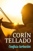 confusa turbación (ebook)-corin tellado-9788491626640